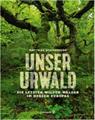 """Matthias Schickhofer: """"Unser Urwald"""". Brandstätter Verlag"""